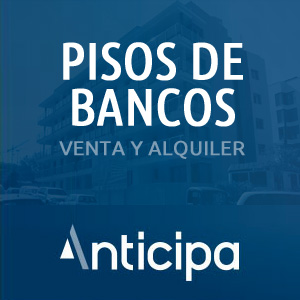 pisos de bancos de Anticipa