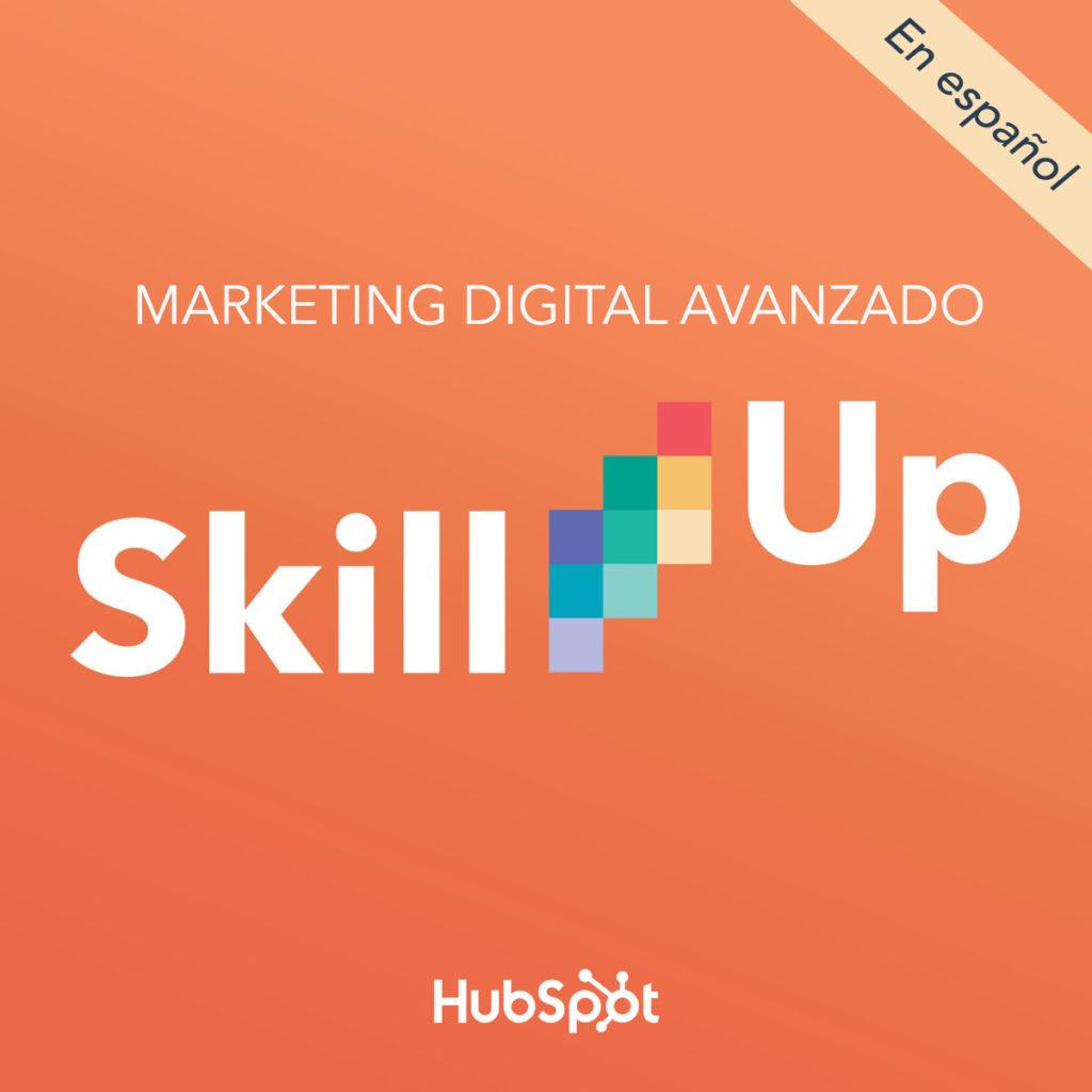 skill up podacast hubspot español marketing digital