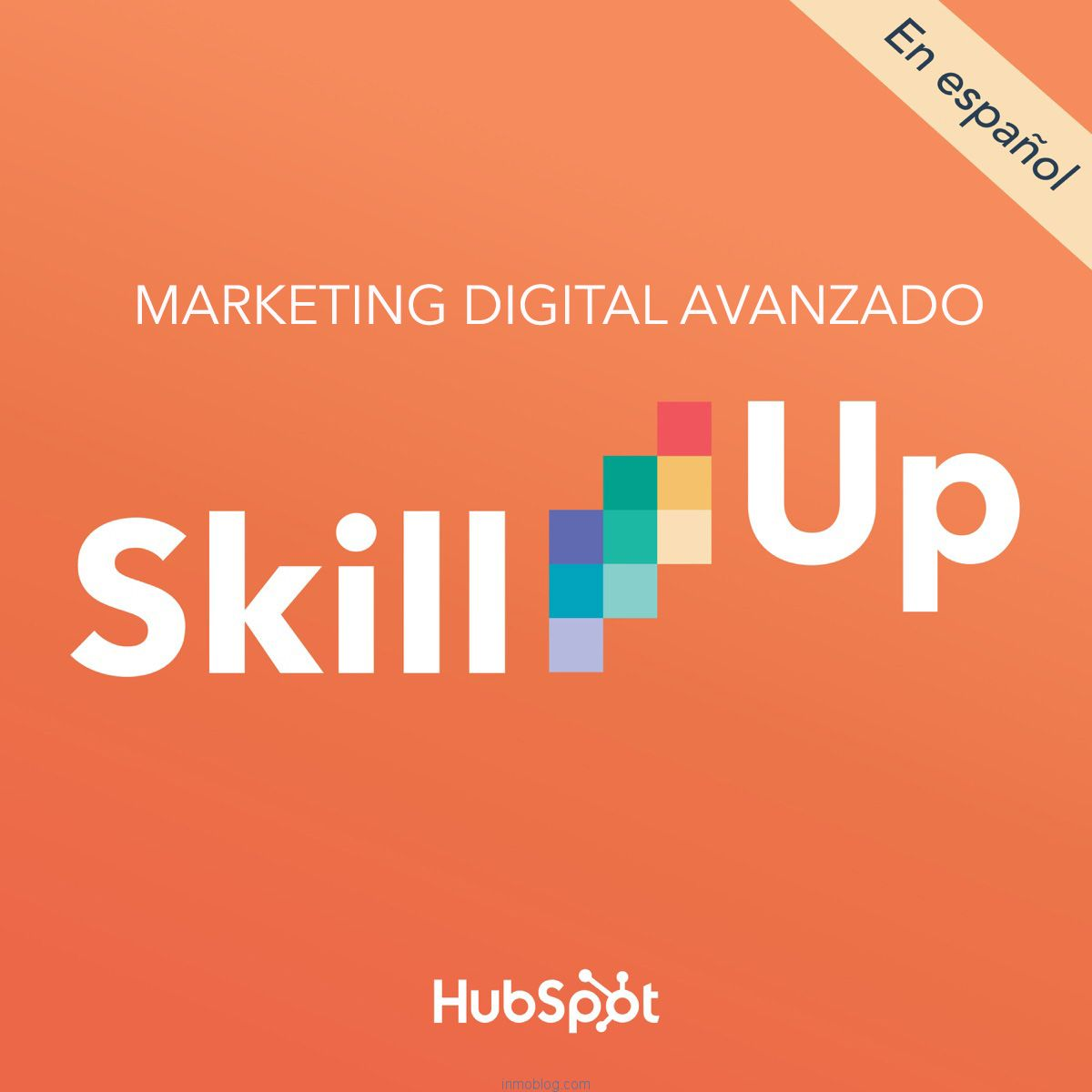 skill up podacast hubspot español marketing digital