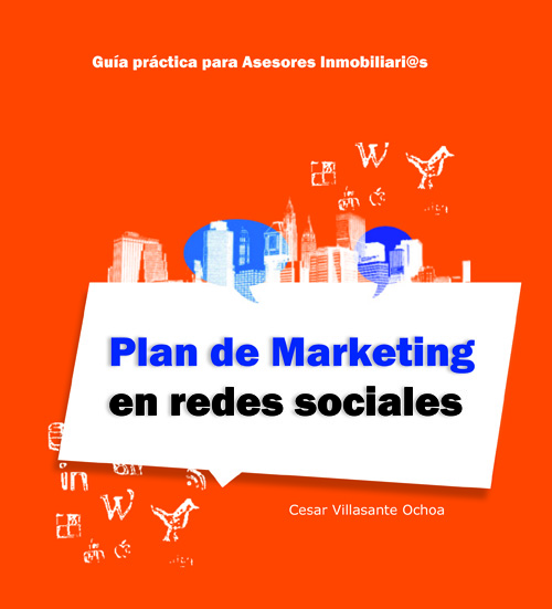 plan marketing asesores inmobiliarios. Redes sociales
